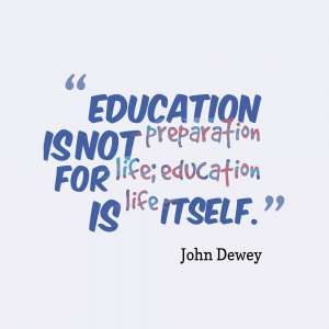 Education-is-not-preparation-for__quotes-by-John-Dewey-25